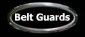 Belt Guards